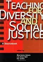 Teaching for Diversity and Social Justice by…
