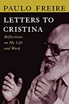 Letters to Cristina by Paulo Freire