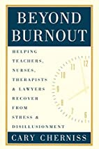 Beyond Burnout: Helping Teachers, Nurses,…