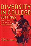 Diversity in College Settings Directives for Helping Professionals