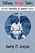Telling Maya Tales: Tzotzil Identities in…