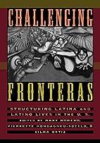 Challenging Fronteras: Structuring Latina…