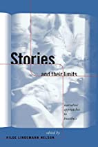 Stories and Their Limits: Narrative…