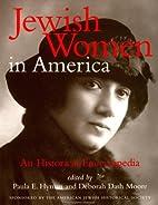Jewish Women in America : An Historical…