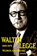 Walter Legge: Words and Music by Alan…