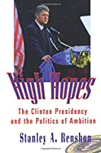 High Hopes: Clinton Presidency and the…