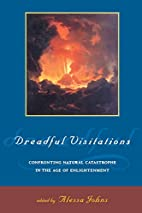 Dreadful Visitations: Confronting Natural…