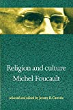 Foucault, Michel: Religion and Culture
