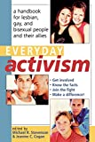 Stevenson, Michael R.: Everyday Activism: A Handbook for Lesbian, Gay, and Bisexual People and Their Allies