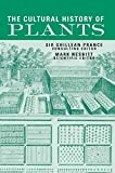 Nesbitt, Mark: The Cultural History of Plants