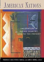 American Nations: Encounters in Indian…