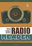 Hilmes, Michele: Radio Reader: Essays in the Cultural History of Radio