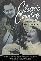 Classic Country: Legends of Country Music by…