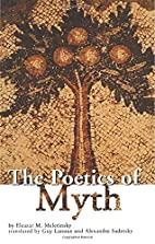 The Poetics of Myth (Theorists of Myth) by…