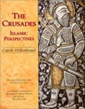 Hillenbrand, Carole: The Crusades: Islamic Perspectives