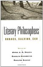 Literary Philosophers: Borges, Calvino, Eco…
