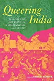 Vanita, Ruth: Queering India: Same-Sex Love and Eroticism in Indian Culture and Society
