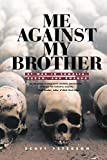 Peterson, Scott: Me Against My Brother: At War in Somalia, Sudan, and Rwanda