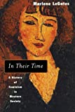 Legates, Marlene: In Their Time: A History of Feminism in Western Society