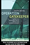 "Nevins, Joseph: Operation Gatekeeper: The Rise of the ""Illegal Alien"" and the Remaking of the U.S. - Mexico Boundary"