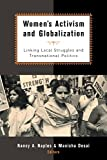 Naples, Nancy A.: Women&#39;s Activism and Globalization: Linking Local Struggles and Transnational Politics