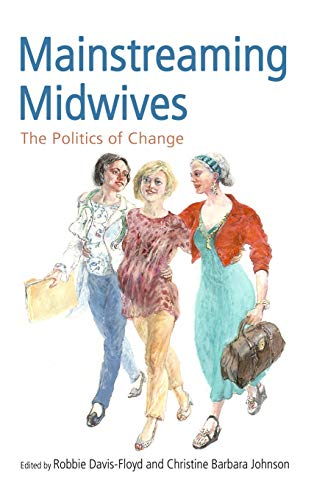 mainstreaming-midwives-the-politics-of-change