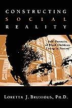 Constructing Social Reality: Self Portraits…
