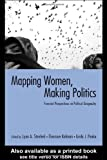 Kofman, Eleonore: Mapping Women, Making Politics: Feminist Perspectives on Political Geography