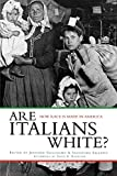 Guglielmo, Jennifer: Are Italians White?: How Race Is Made in America