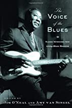 The Voice of the Blues : Classic Interviews…