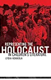 Kokkola, Lydia: Representing the Holocaust in Children's Literature