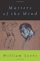 Matters of the Mind by William Lyons