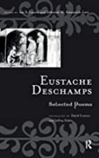 Eustache Deschamps: Selected Poems…