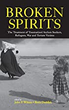 Broken Spirits: The Treatment of Traumatized…