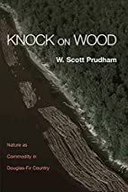 Knock on Wood: Nature as Commodity in…