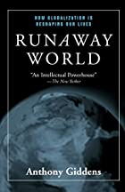 Runaway World: How Globalization is…