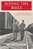 Uys, Errol Lincoln: Riding the Rails