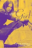 Harris, Anita: All About the Girl: Culture, Power and Identity