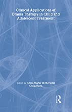 Clinical Applications of Drama Therapy in…