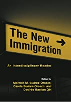The New Immigration: An Interdisciplinary…