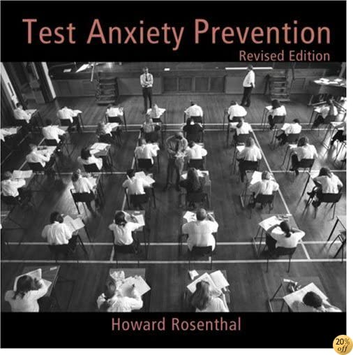Test Anxiety Prevention: Revised Edition