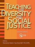 Adams, M.: Teaching for Diversity and Social Justice