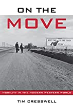 On the Move: Mobility in the Modern Western…