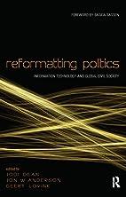 Reformatting Politics: Information…