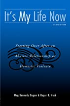 It's My Life Now : Starting Over After an…