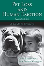 Pet Loss and Human Emotion, second edition:…