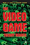 Wolf, Mark J. P.: The Video Game Theory Reader: A Reader