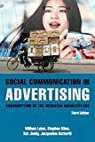 Leiss, William: Social Communication in Advertising: Persons, Products and Images of Well-Being