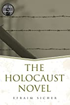The Holocaust Novel (Genres in Context) by…