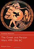 De Souza, Philip: The Greek and Persian Wars 499-386 Bc